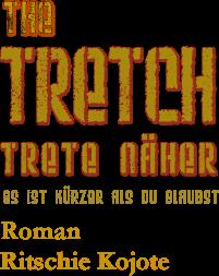 The_Tretch_1
